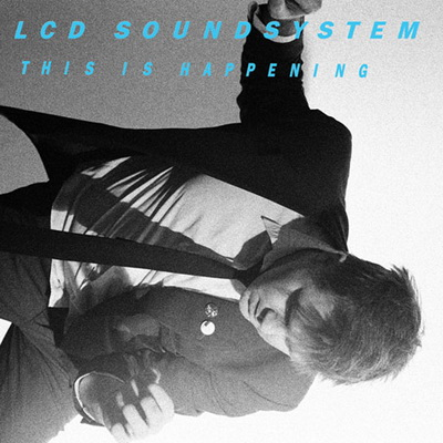 LCD Soundsystem - This Is Happening (2010)