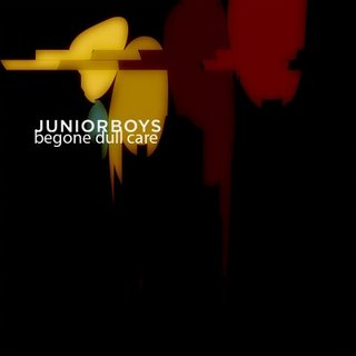Junior Boys - Begone dull care (2009)